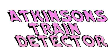 Atkinson's Patented Train Detector